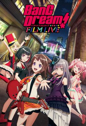 劇場版 BanG Dream! FILM LIVE (2019)